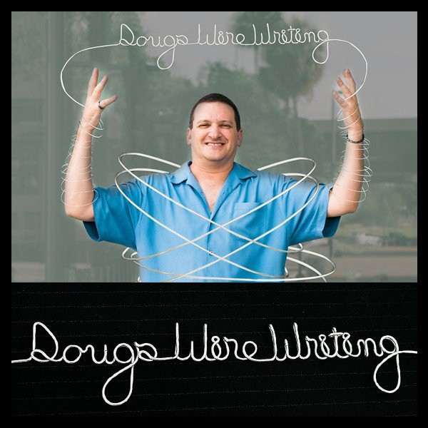 Doug\'s Wire Writing | Everything But The Mime